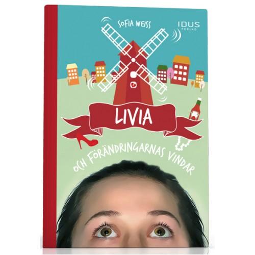 Vinn boken Livia och förändringarnas vindar